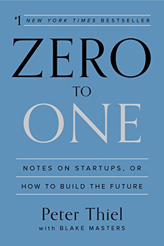 Book on startups and how to build the future by Peter Thiel and one of the best books on startups
