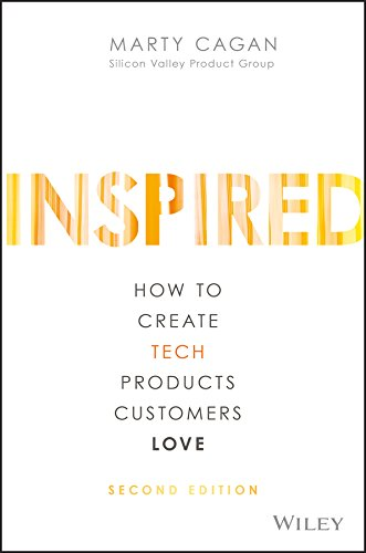 Inspired-How-to-Create-Tech-Products-Customers-Love-Book-Product Management Cover image